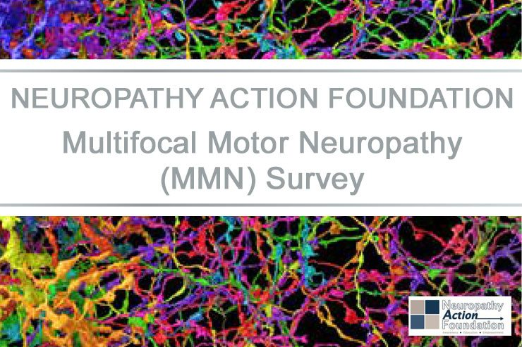 Neuropathy Action Foundation Multifocal Motor Neuropathy Survey